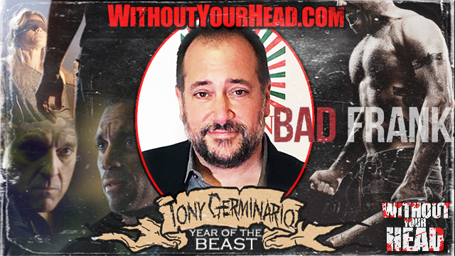 Tony Germinario director of Bad Frank